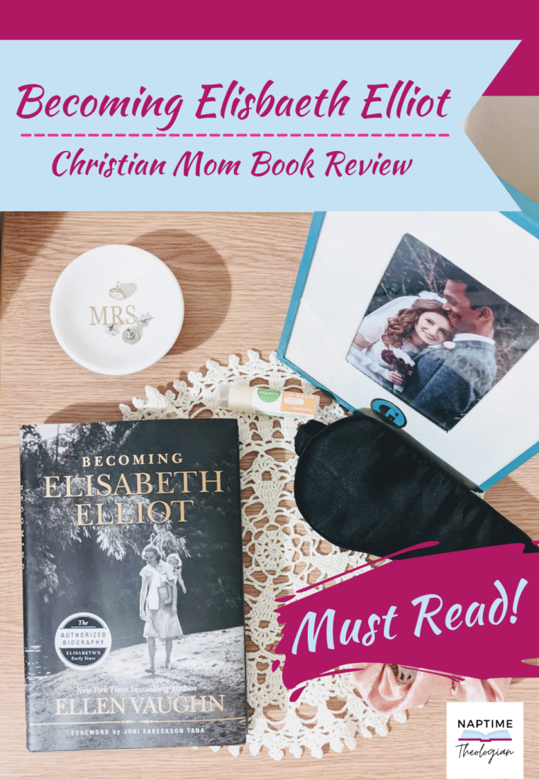 Becoming Elisabeth Elliot | Book Review