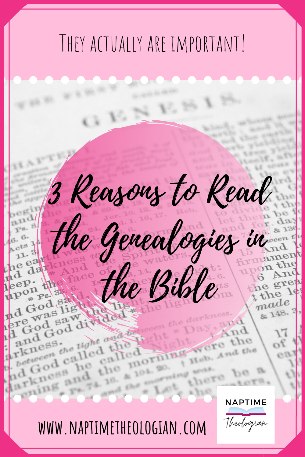 Three Reasons to Read the Genealogies in the Bible
