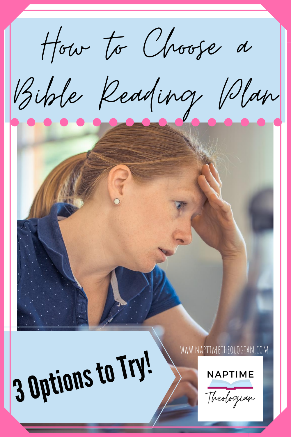 How to Choose a Bible Reading Plan | 3 Options