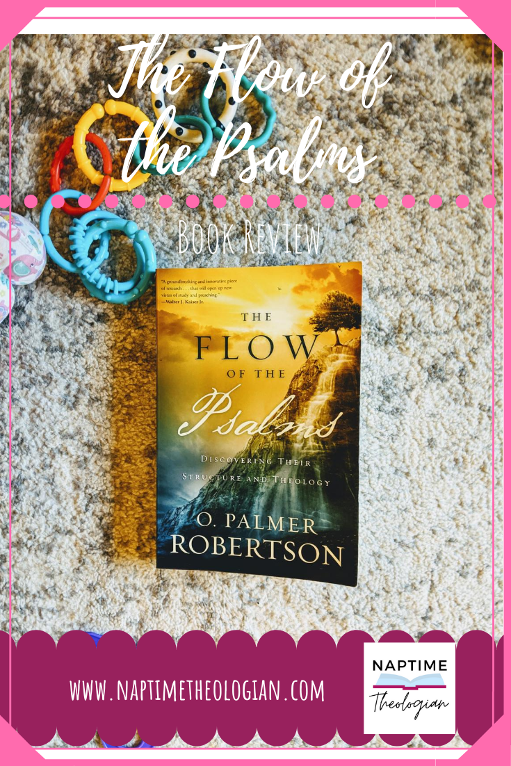 The Flow of the Psalms | Book Review