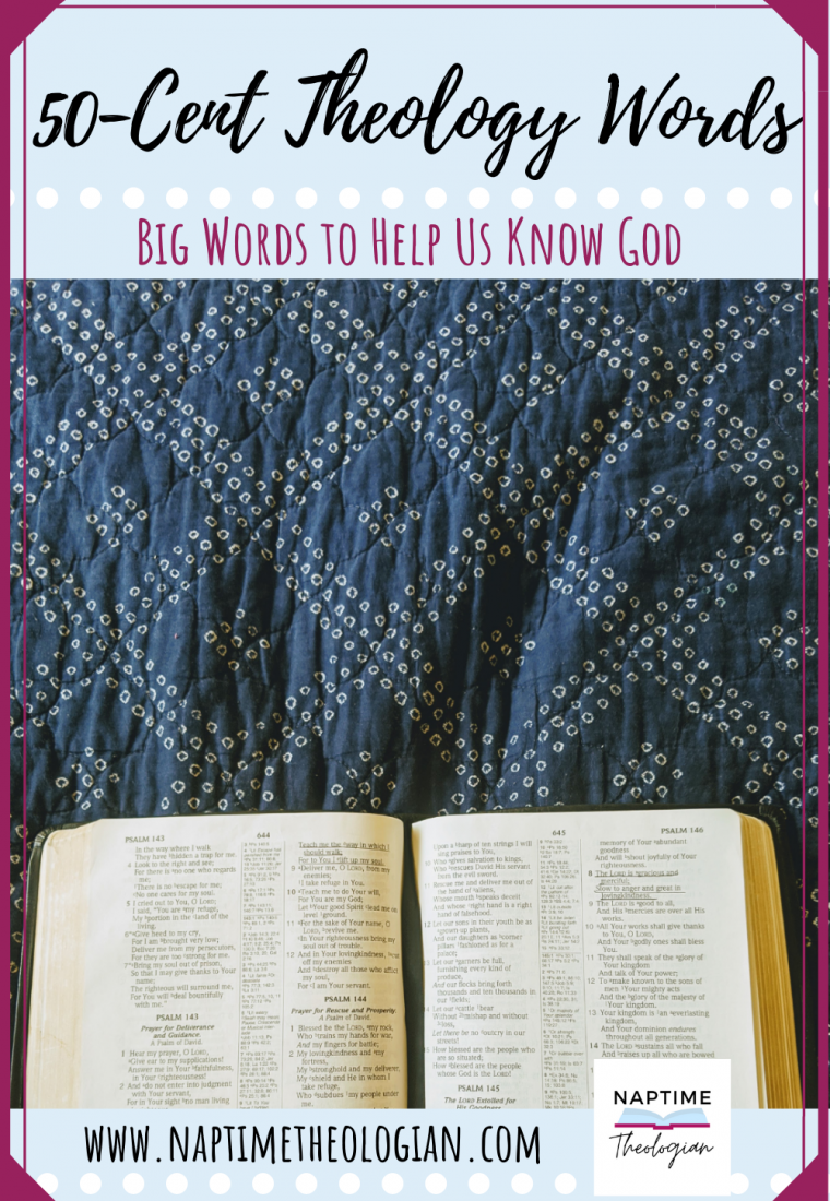 50-Cent Theology Words   Vocabulary to Glorify God