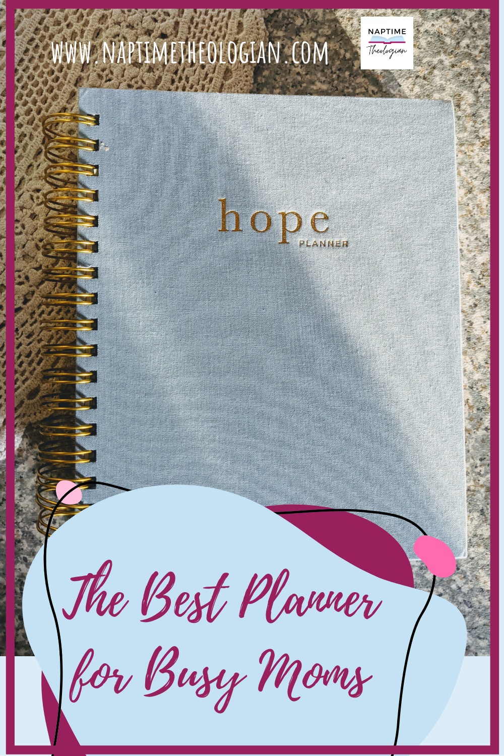 The Hope Planner | Best Planner for Busy Moms