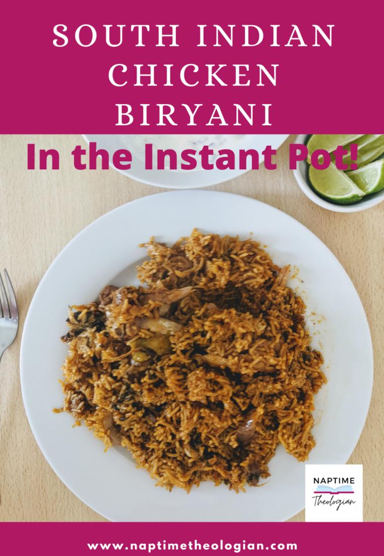 South Indian Chicken Biryani | Instant Pot