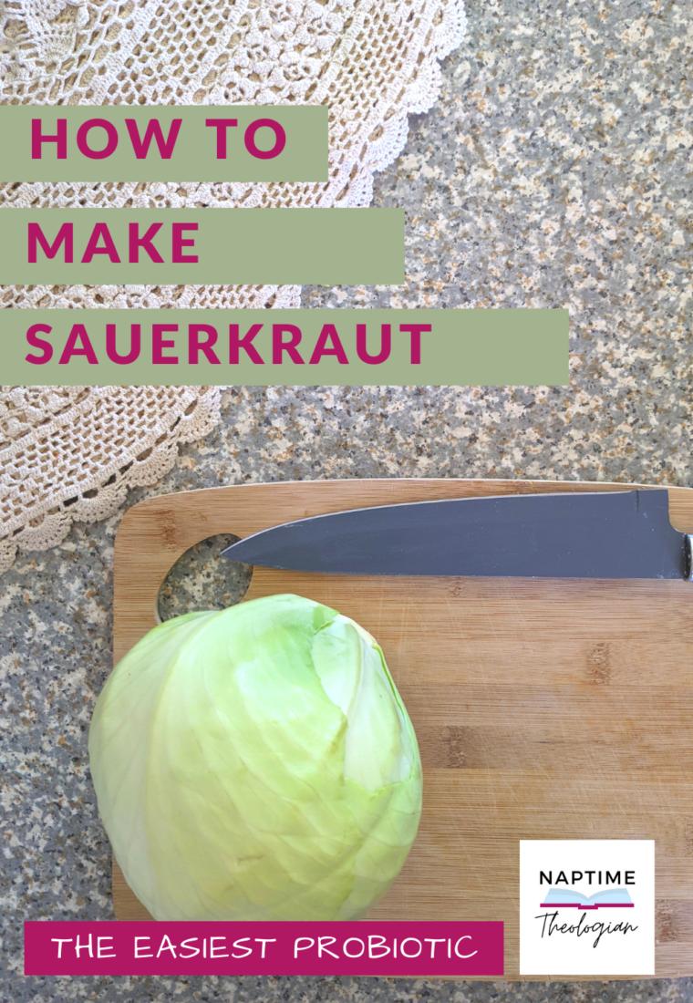 DIY Sauerkraut | Easiest Probiotic-Rich Food
