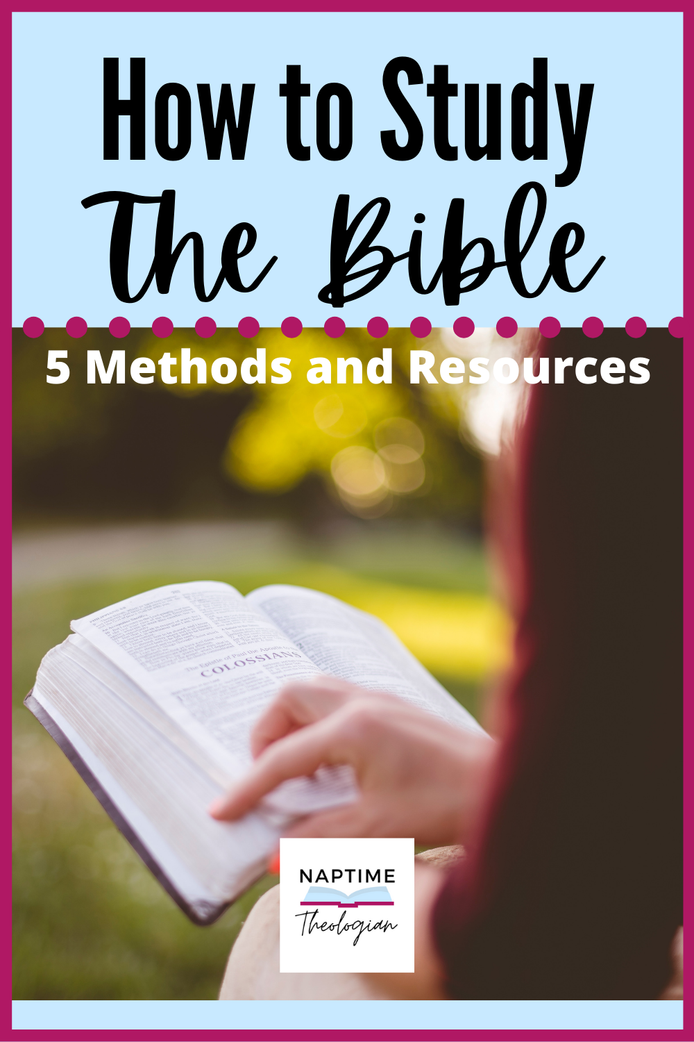How to Study the Bible | 5 Methods and Resources