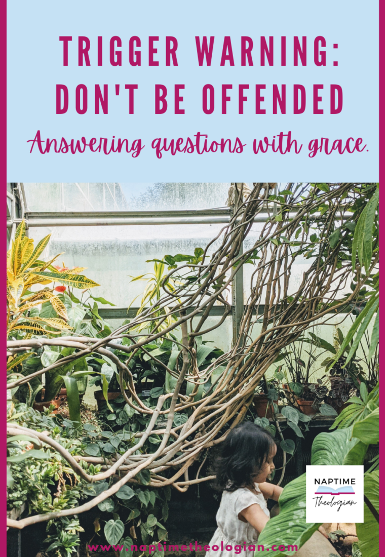 Don't be offended.